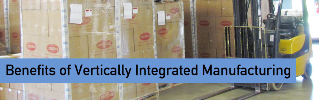 Benefits of Vertically Integrated Manufacturing